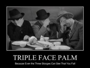 face-palm stooges
